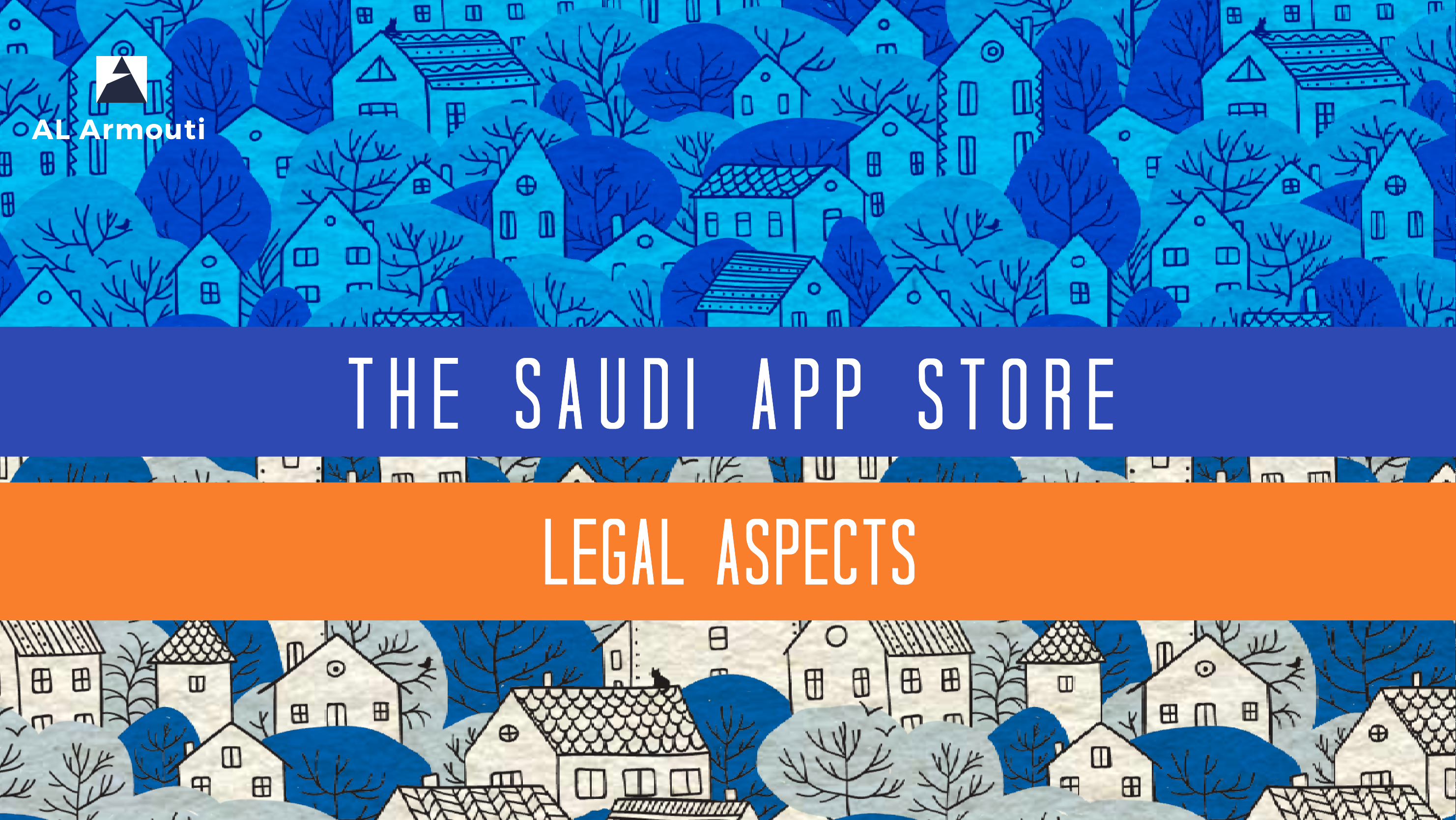The Saudi App Store: Legal Aspects