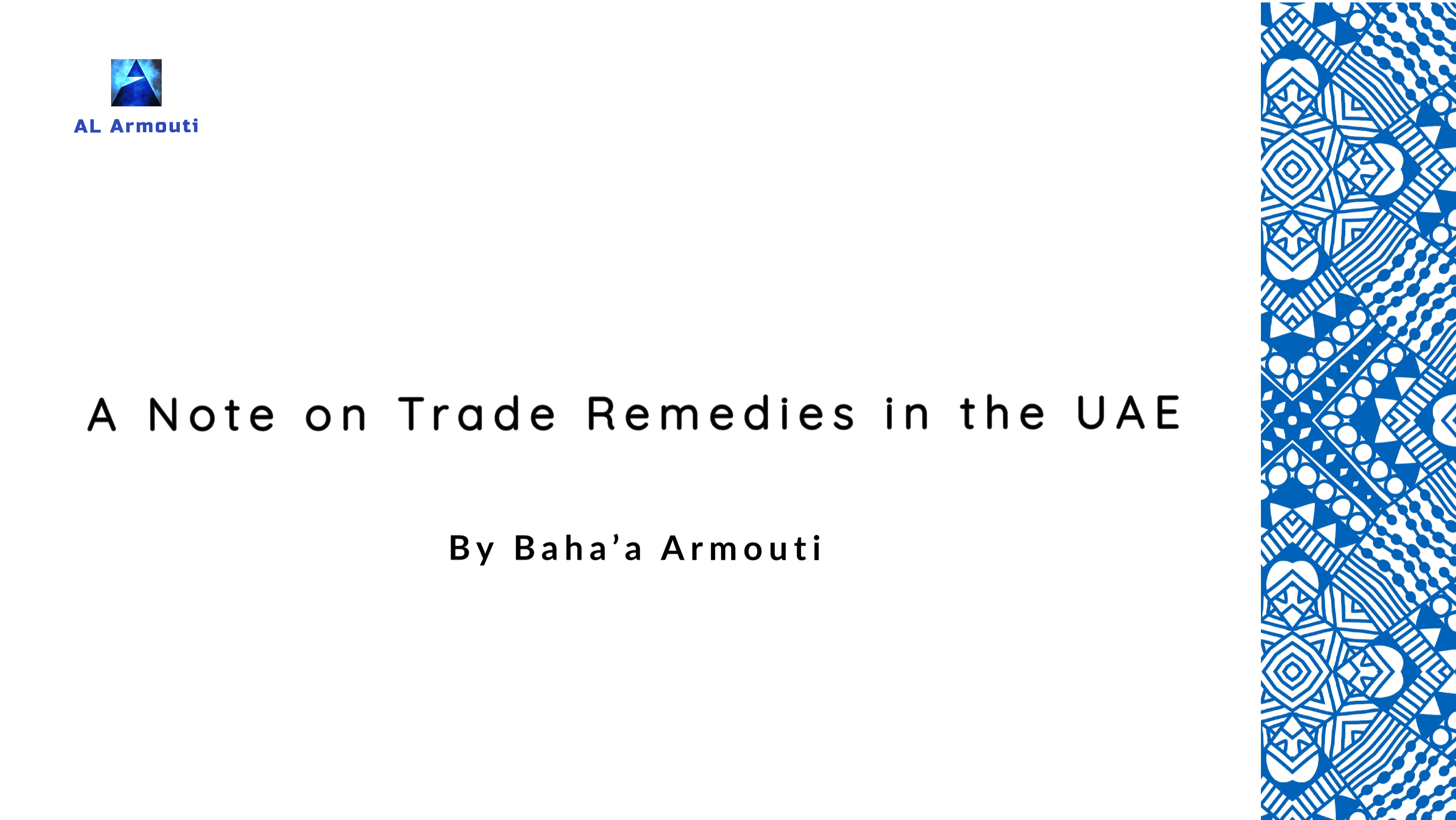 A Note On Trade Remedies In The UAE