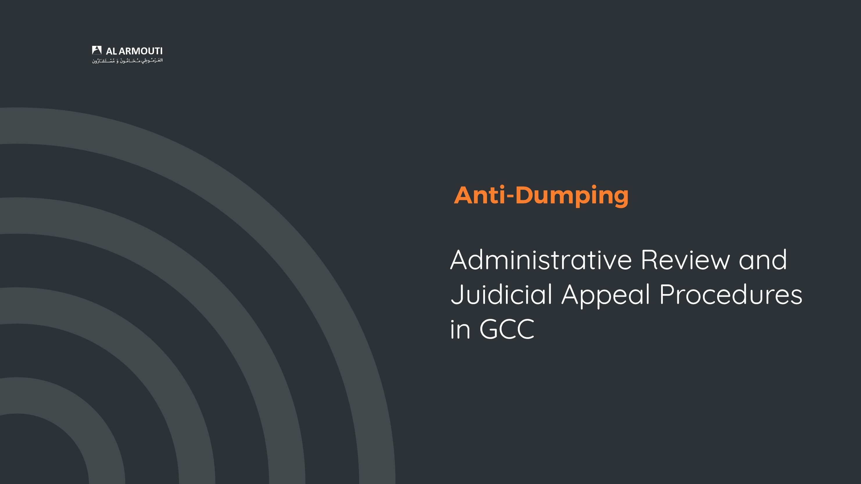 Anti-Dumping: Administrative Review and Judicial Appeal in GCC