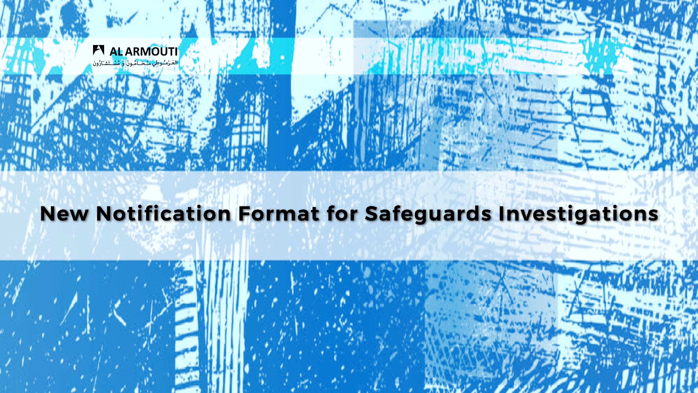 New Notification Formats for Safeguards Investigations