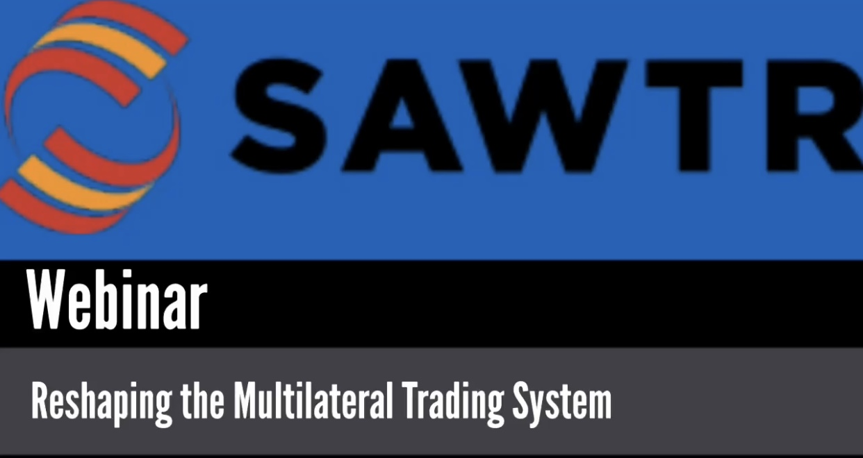 Al Armouti Participates in SAWTR Webinar: Reshaping the Multilateral Trading System